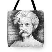 Mark Twain In His Own Words Tote Bag