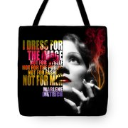 Marlene Dietrich Quote Tote Bag