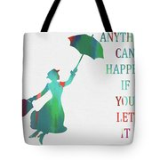 Marry Poppins Quote Tote Bag