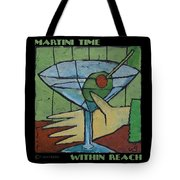 Martini Time - Within Reach Tote Bag