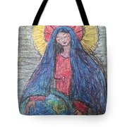 Mary, Queen Of Heaven, Queen Of Earth Tote Bag