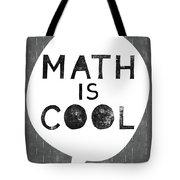 Math Is Cool- Art By Linda Woods Tote Bag
