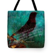Matthew Six Verse Twenty Six Tote Bag