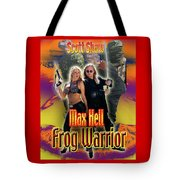 Max Hell Frog Warrior Tote Bag by The Scott Shaw Poster Gallery