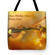 May Music Fill Your Heart Tote Bag