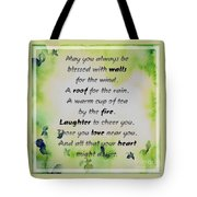 May You Always Be Blessed Tote Bag