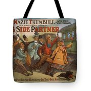 Mazie Trumbull And Her Fun Crowd Dads Side Partner Vintage Entertainment Poster 1908 Tote Bag