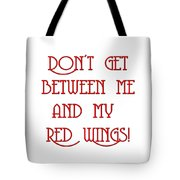 Me And My Red Wings 1 Tote Bag