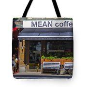 Mean Coffee Tote Bag