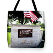 Memorial Day 2017 - Sumner W A Cemetery Tote Bag