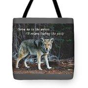 Menacing Wolf In The Woods Lead The Pack Tote Bag
