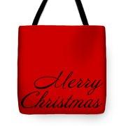 Merry Christmas In Black Tote Bag