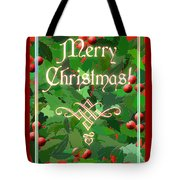 Merry Christmas With Holly Tote Bag