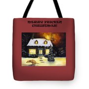 Merry Fricken Christmas Tote Bag
