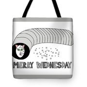 Merry Wednesday Tote Bag