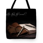 Mightier Than The Sword Tote Bag