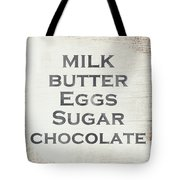 Milk Butter Eggs Chocolate Sign- Art By Linda Woods Tote Bag by Linda Woods