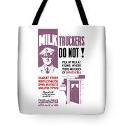 Vintage Milk Trucker Fda Warning  Tote Bag