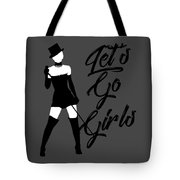 Minimalist Shania Twain Let's Go Girls Tote Bag