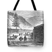 Mining Camp, 1860 Tote Bag