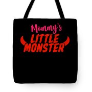 Mommys Little Monster Clothing For Everyone Halloween Scary Love Mom Gift Or Present Sibling Clothi Tote Bag