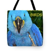 Monday For The Birds Tote Bag