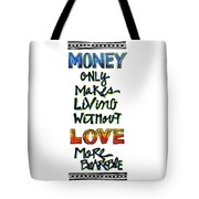 Money Only Tote Bag