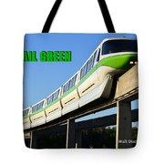 Monorail Green Wdwrf Tote Bag