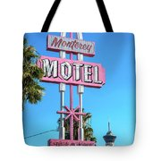 Monterey Motel Sign And The Stratosphere Tote Bag