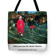 Moscow Street Of 17th Century Tote Bag
