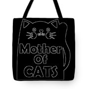 Mother Of Cats 2 Tote Bag