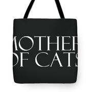 Mother Of Cats- By Linda Woods Tote Bag