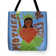 Mother Of Exiles Tote Bag