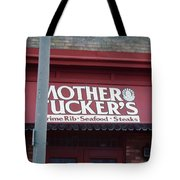 Mother Tuckers Tote Bag