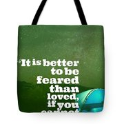 Motivational Inspiring Quotes, Designed By Asar Studios  - Niccolo Machiavelli Tote Bag