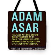 Motivational Quotes - Adam Asar Tote Bag