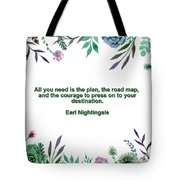 Motivational Quotes - All You Need Is The Plan Tote Bag