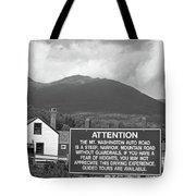Mount Washington Nh Warning Sign Black And White Tote Bag