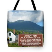 Mount Washington Nh Warning Sign Tote Bag