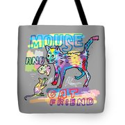 Mouse And Cat Friend Tote Bag