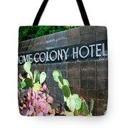 Movie Colony Hotel Palm Springs Tote Bag