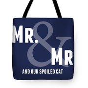 Mr And Mr And Cat Tote Bag