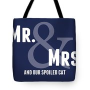 Mr And Mrs And Cat Tote Bag