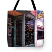 Mr. Photographer Photograph What You Love  Tote Bag