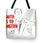Mr Smith Goes To Washington  Tote Bag