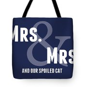 Mrs And Mrs And Cat- Blue Tote Bag