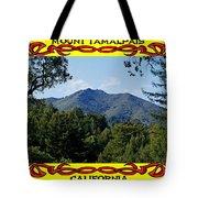 Mt Tamalpais Framed 4 Tote Bag