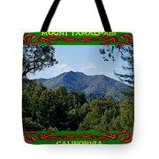 Mt Tamalpais Framed 5 Tote Bag