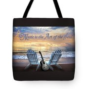Music Is The Art Of The Soul Tote Bag
