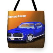My 1967 Cougar  Tote Bag